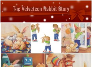 The Velveteen Rabbit Story